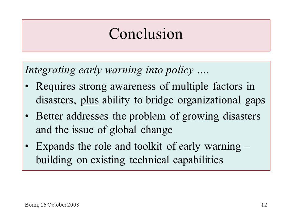 Bonn, 16 October Conclusion Integrating early warning into policy ….