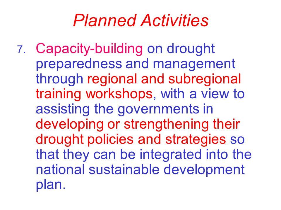 Planned Activities 7.