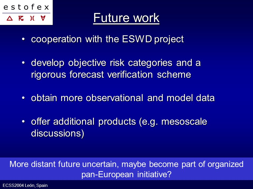 cooperation with the ESWD projectcooperation with the ESWD project develop objective risk categories and a rigorous forecast verification schemedevelo
