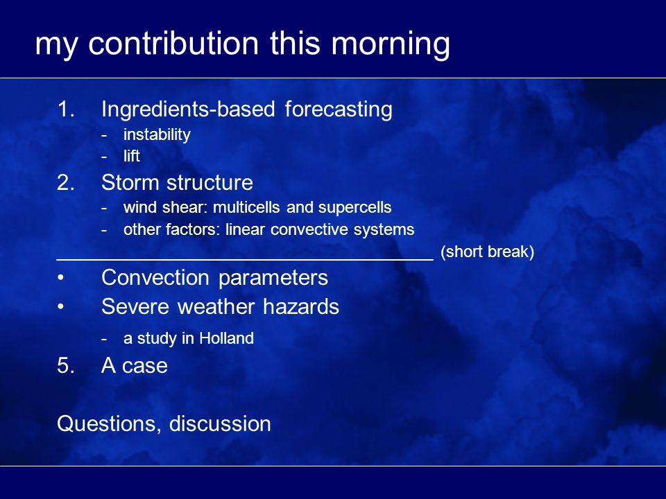 factors influencing storm structures 1.vertical wind shear 2.other factors