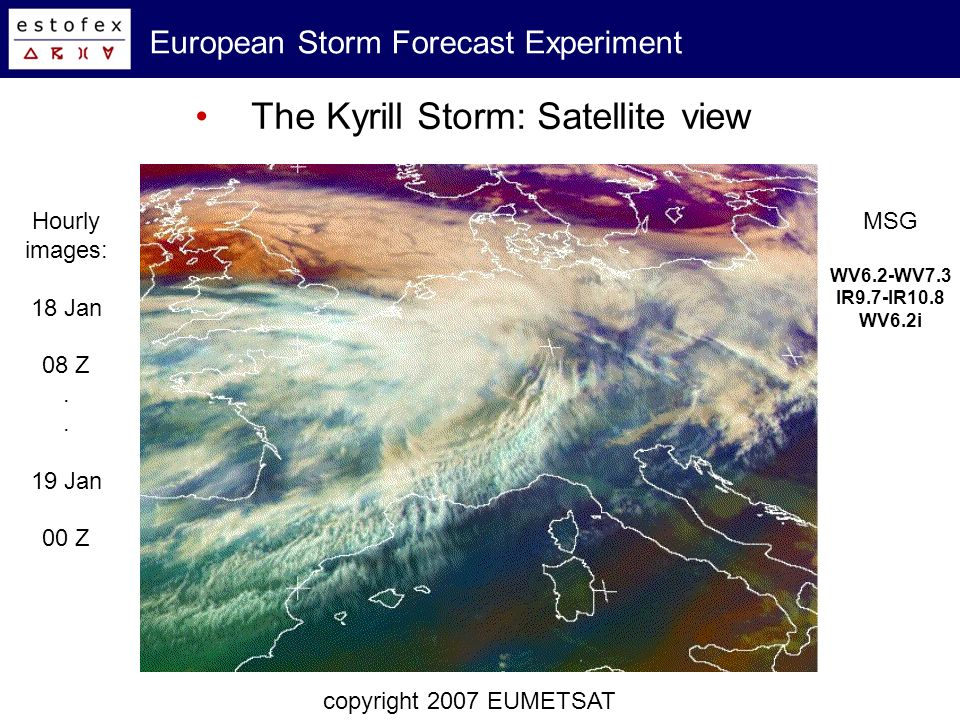 European Storm Forecast Experiment Associated MCS: Lightning copyright 2007 EUMETSAT© DWD/Siemens AG 2007 15, 16, 17, 19 Z