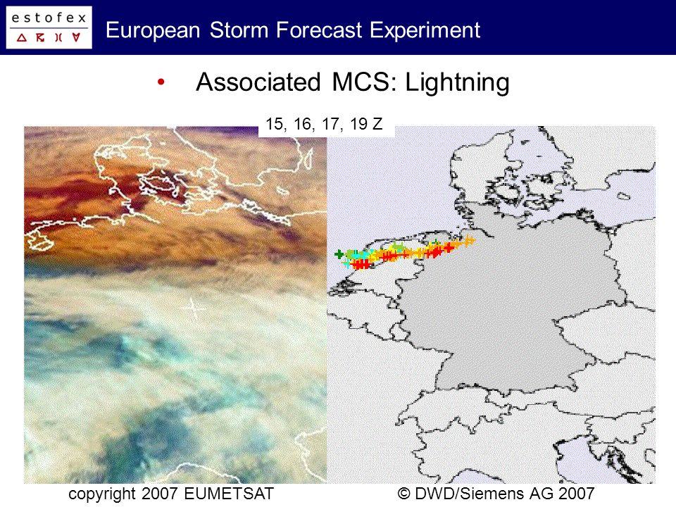 European Storm Forecast Experiment Associated MCS: Radar composit copyright 2007 EUMETSAT© DWD 2007 12 - 20 Z, radar ¼-hourly