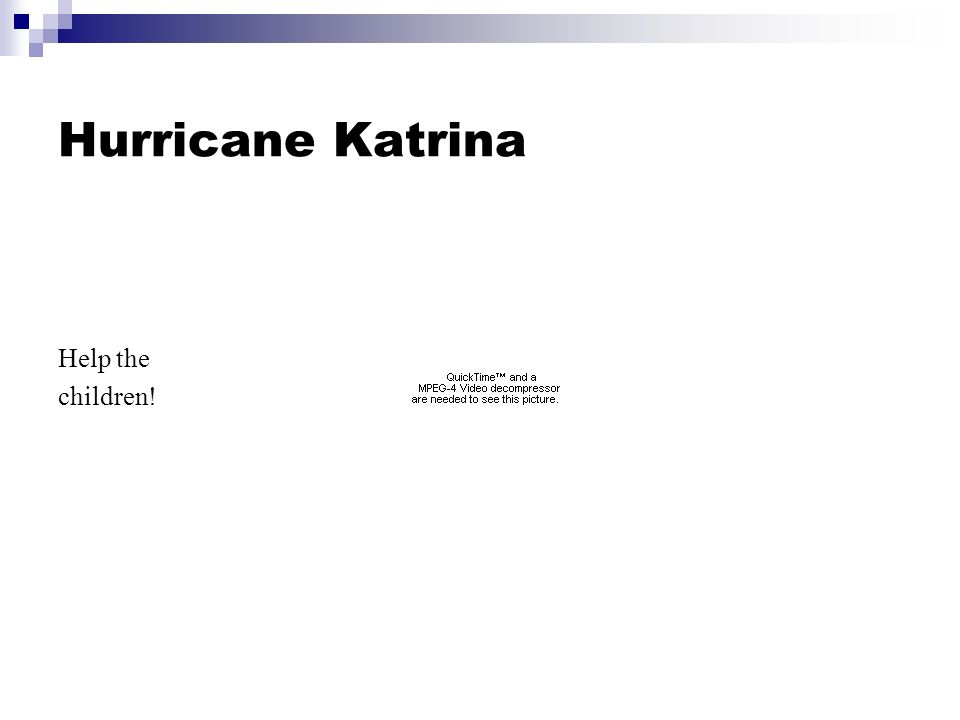 Hurricane Katrina Help the children!