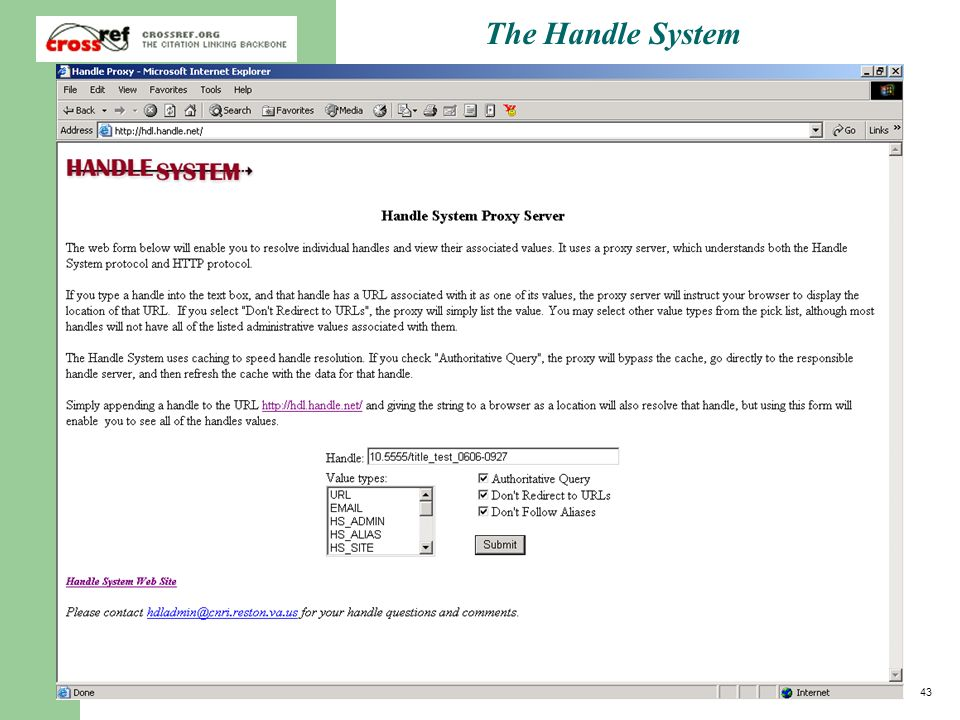 43 2003 CrossRef Annual Member Meeting Technical Working Group The Handle System