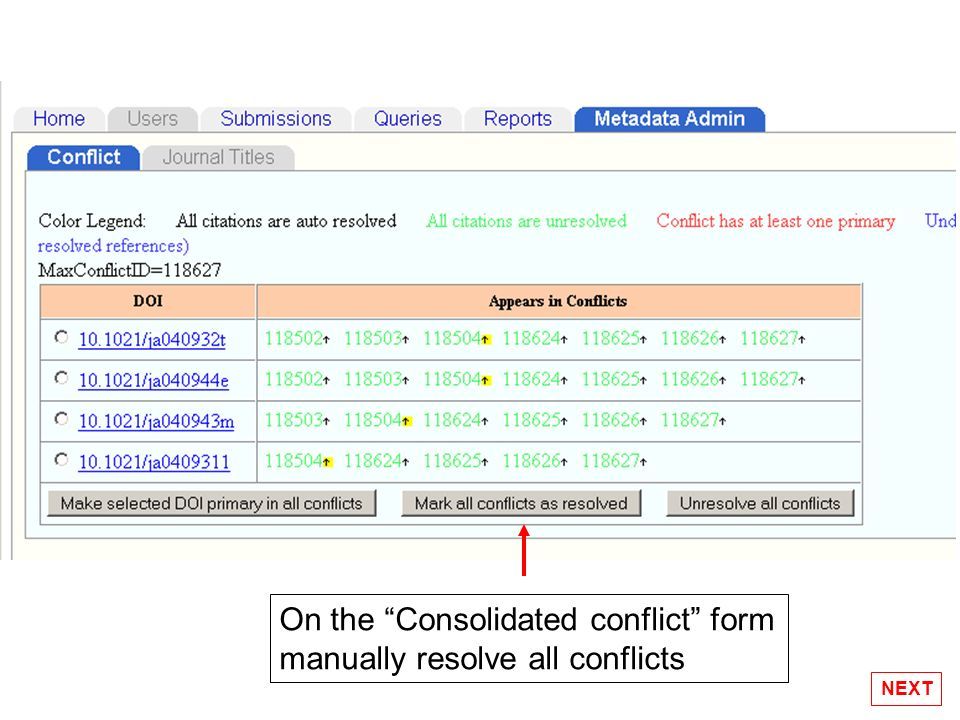 On the Consolidated conflict form manually resolve all conflicts NEXT