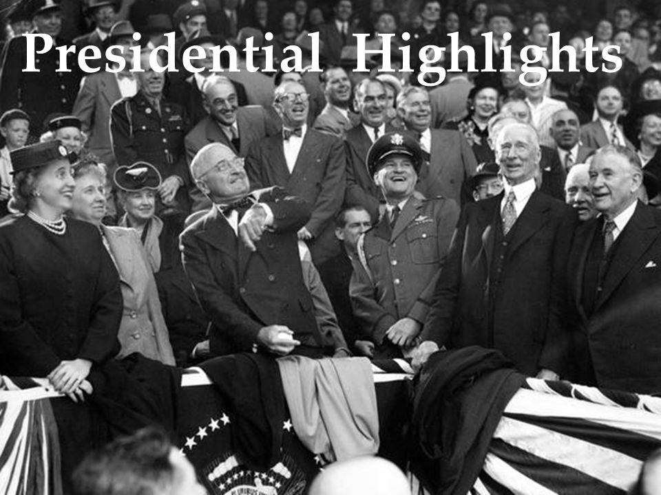 Presidential Highlights