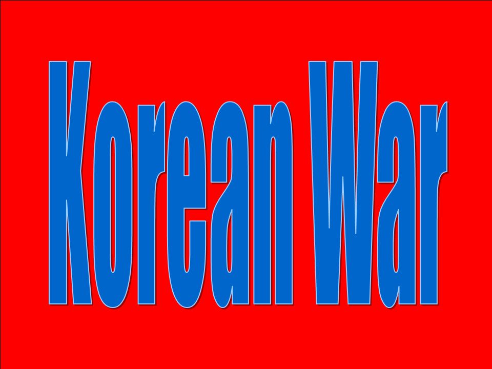 USSR takes control to 38 th parallel 1948 – S.Korea - Rhee elected president N.