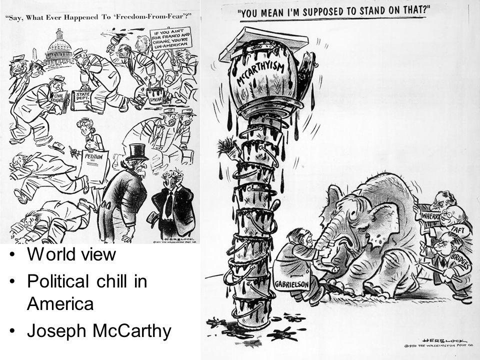World view Political chill in America Joseph McCarthy