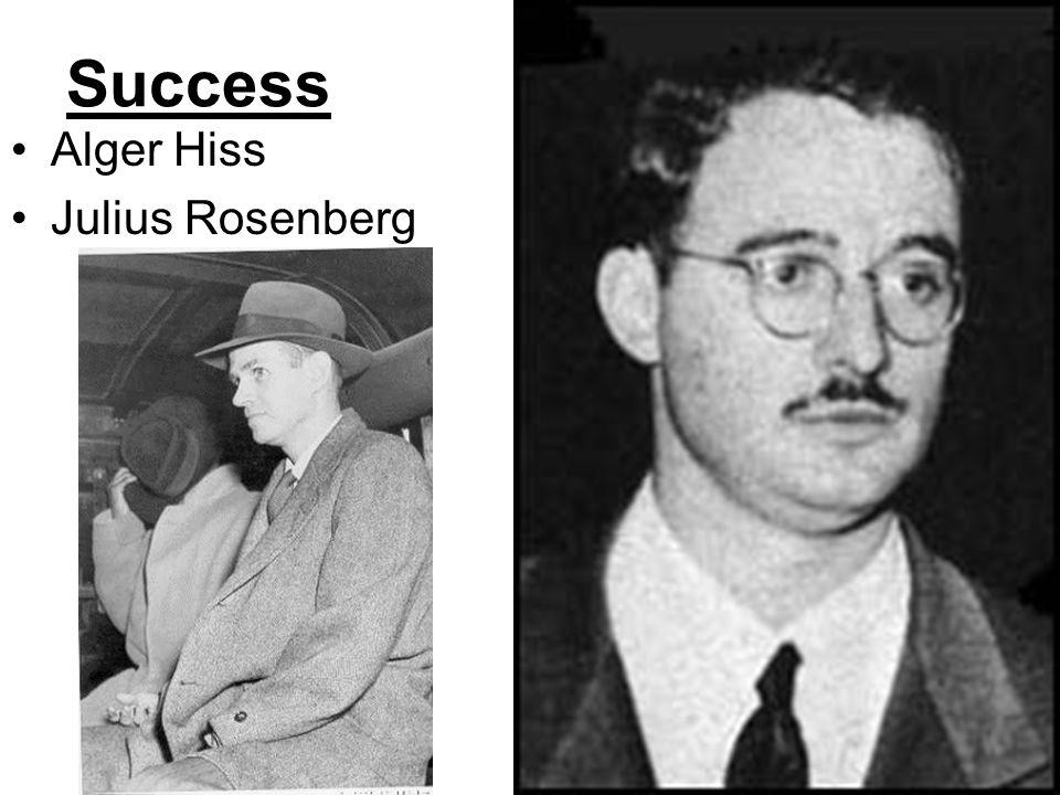 Success Alger Hiss Julius Rosenberg