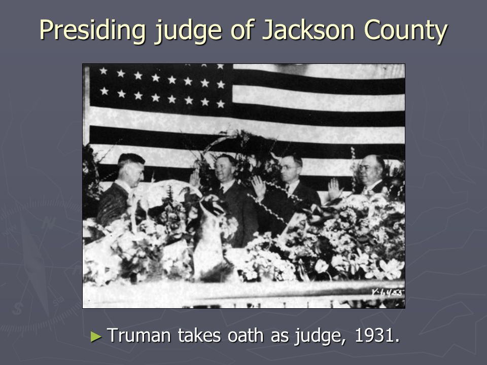 Presiding judge of Jackson County Truman takes oath as judge, 1931.