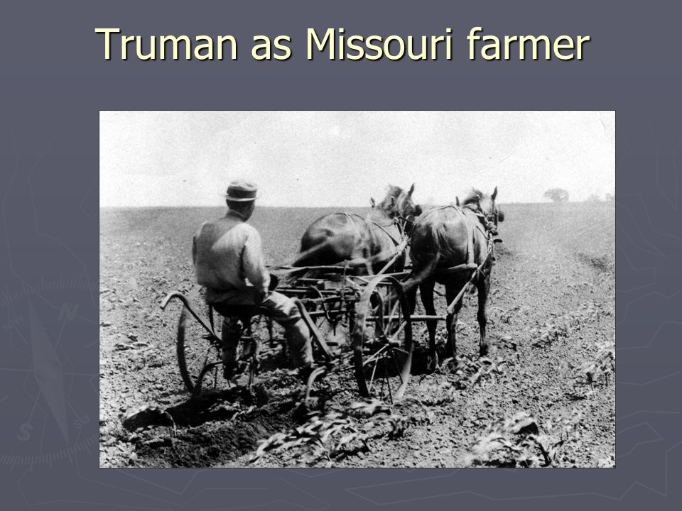 Truman as Missouri farmer