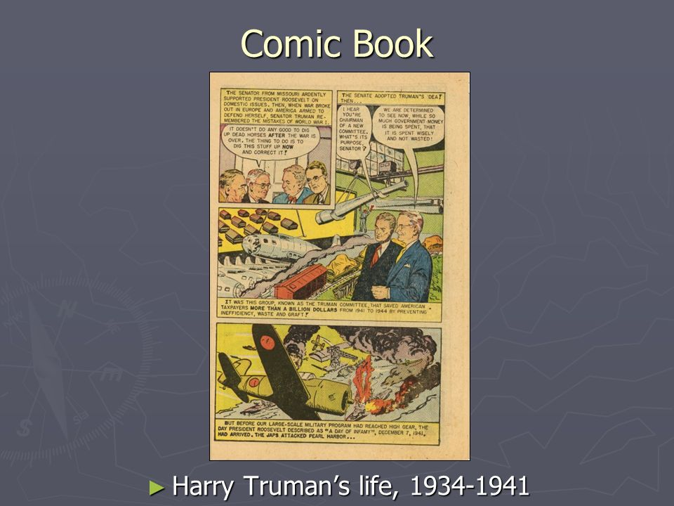 Comic Book Harry Trumans life,