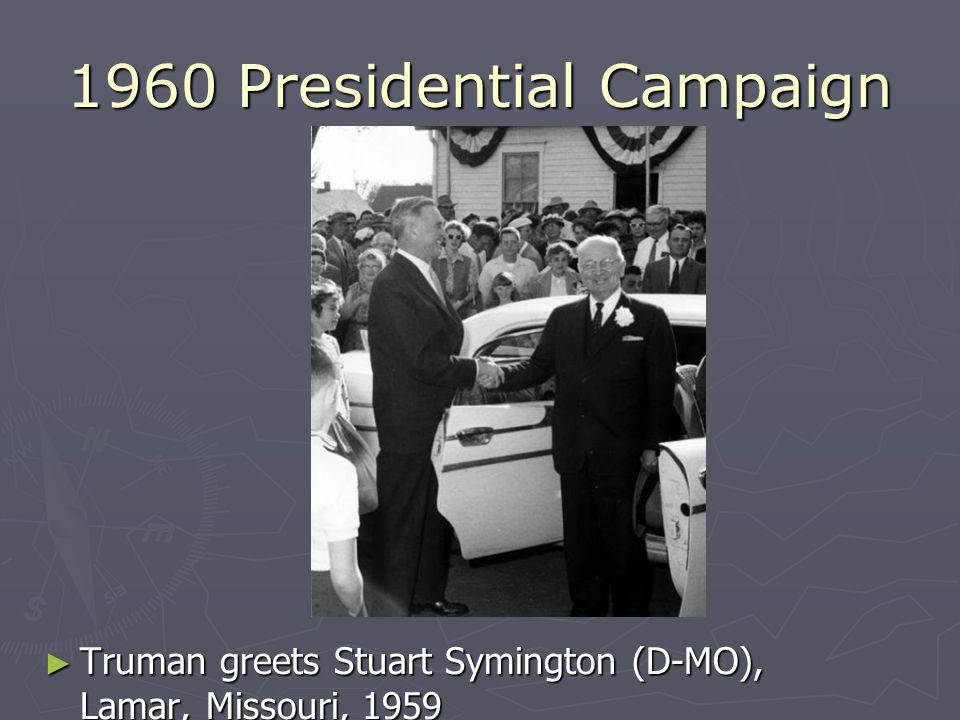 1960 Presidential Campaign Truman greets Stuart Symington (D-MO), Lamar, Missouri, 1959
