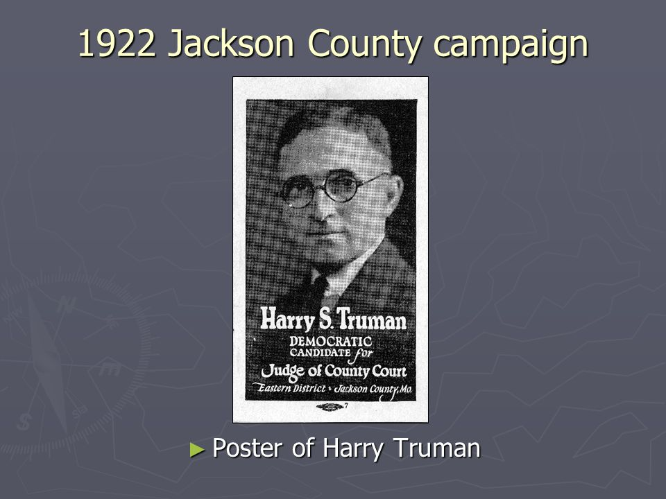 1922 Jackson County campaign Poster of Harry Truman