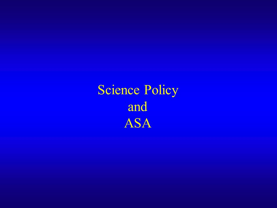 Science Policy and ASA