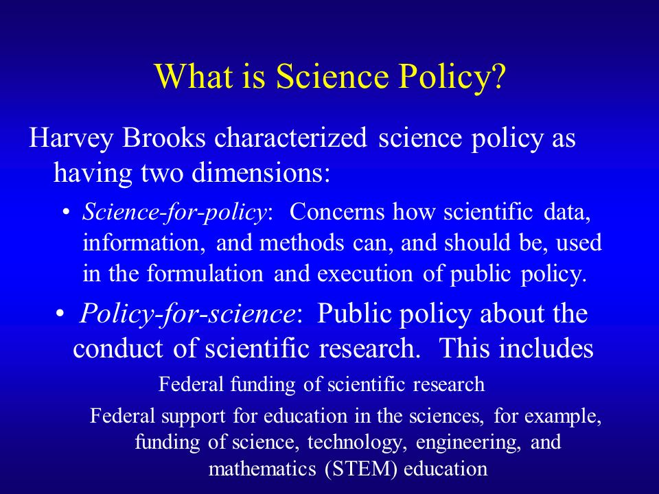 What is Science Policy.