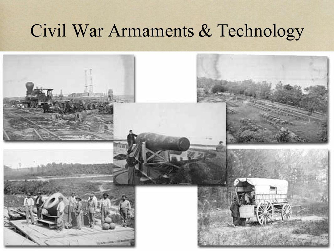 Civil War Armaments & Technology