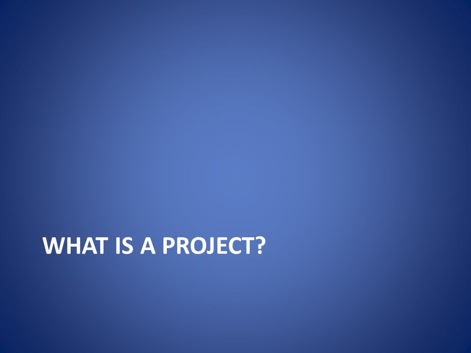 What is a Project.The students should... – Ask a question about the world around them.