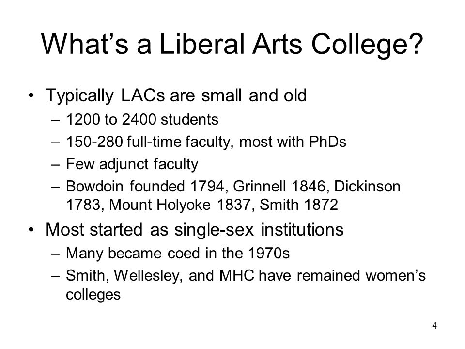 4 Whats a Liberal Arts College.