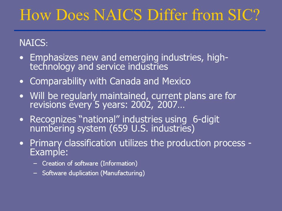 How Does NAICS Differ from SIC.