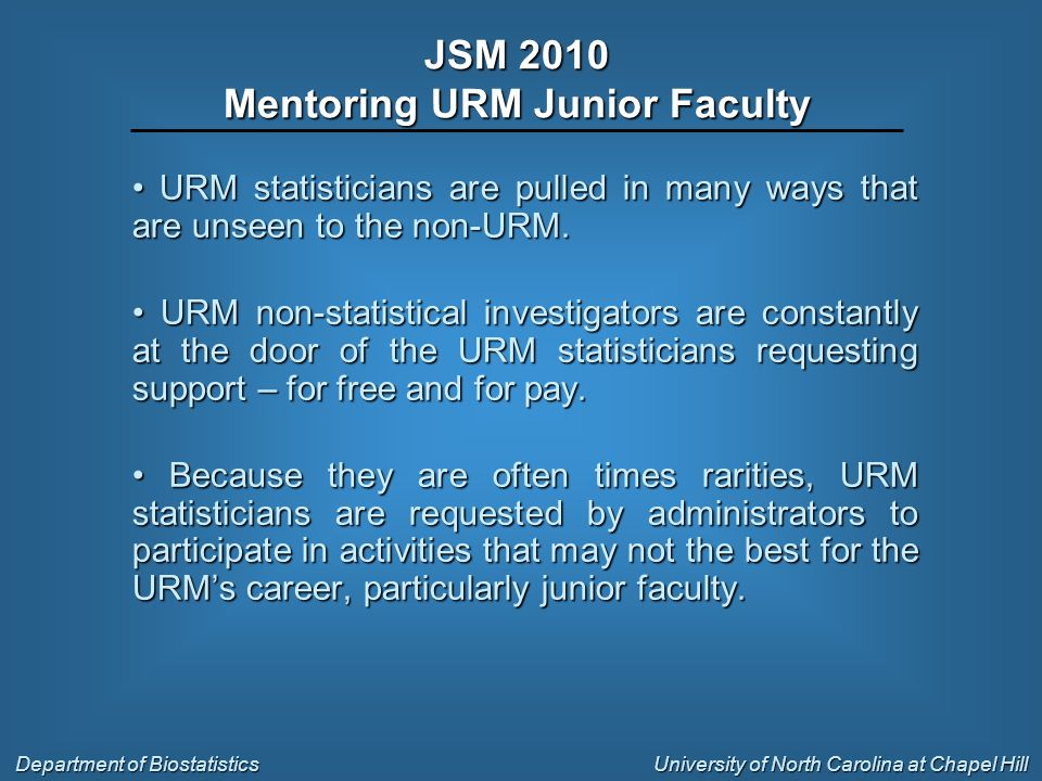URM statisticians are pulled in many ways that are unseen to the non-URM. URM statisticians are pulled in many ways that are unseen to the non-URM. UR