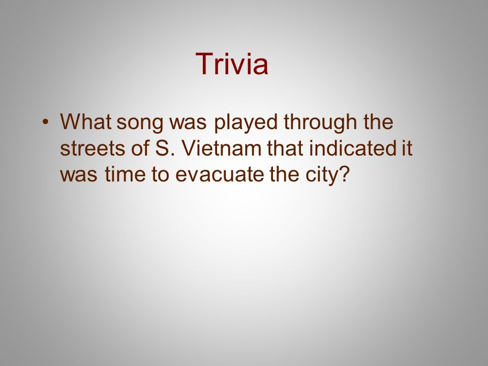 Trivia What song was played through the streets of S.