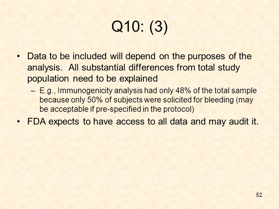 52 Q10: (3) Data to be included will depend on the purposes of the analysis.