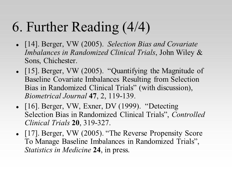 6. Further Reading (4/4) l l [14]. Berger, VW (2005).