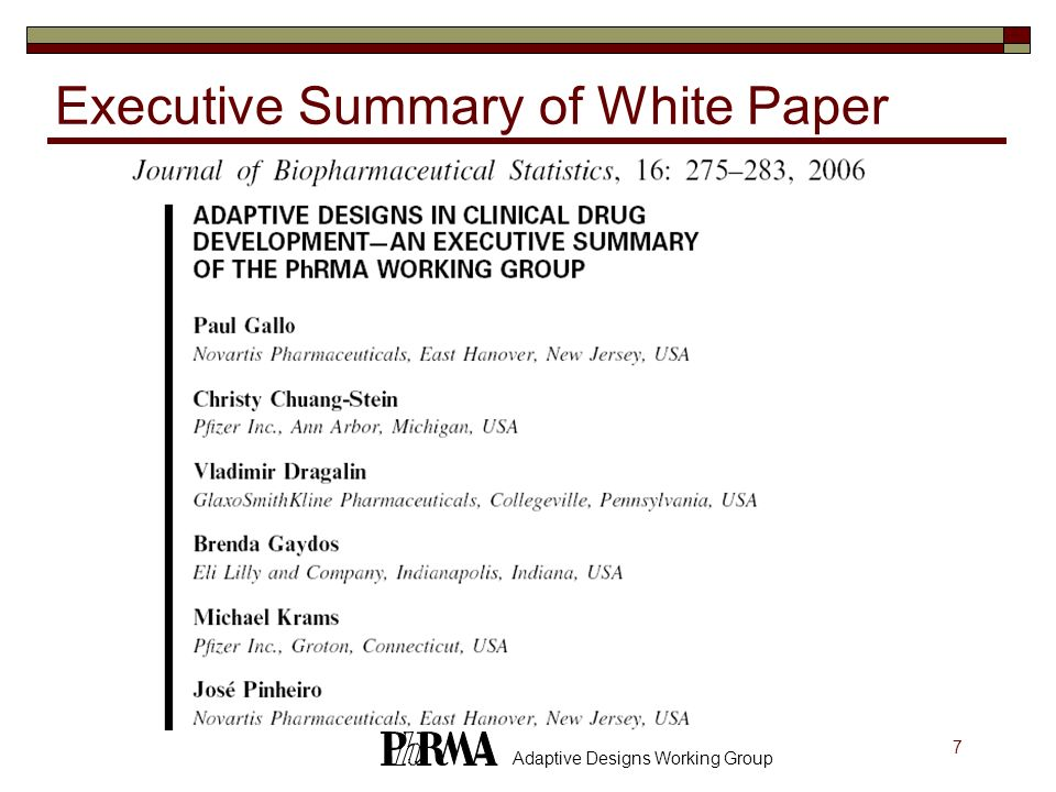7 Adaptive Designs Working Group Executive Summary of White Paper