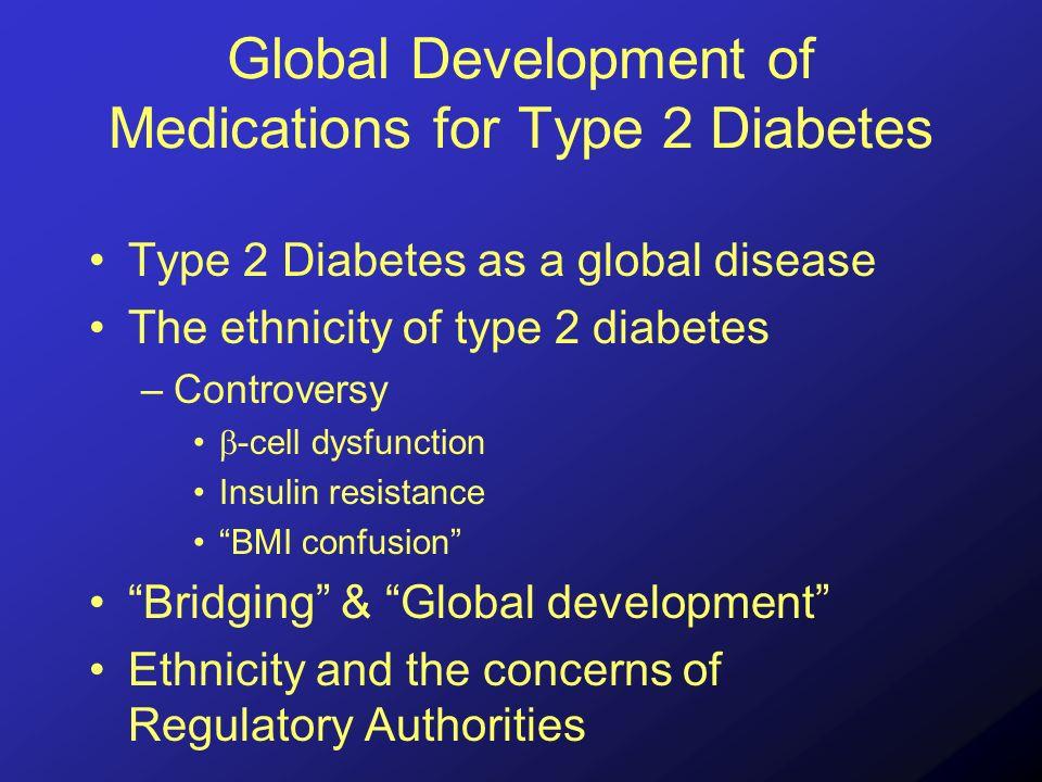 Type 2 diabetes as a global disease