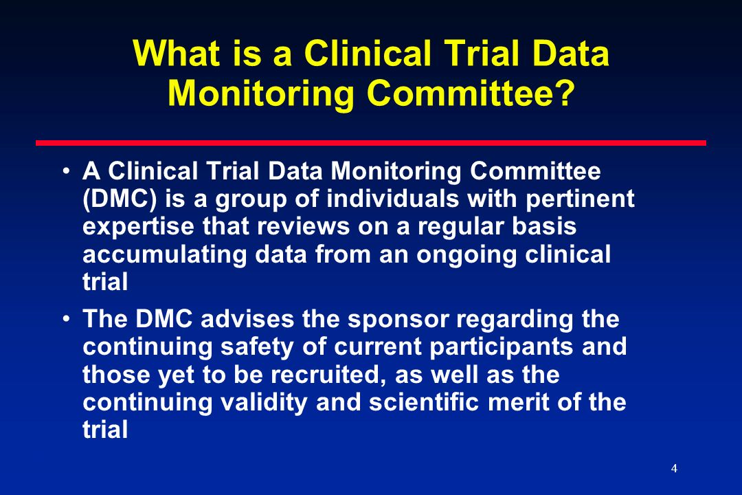 5 5 Other Oversight Groups Interact with DMCs Clinical Endpoints Committee (CEC) – independently reviews important endpoints reported by trial investigators to determine whether they meet protocol-specified criteria Institutional Review Board (IRB) – responsible for evaluating a trial to determine whether risks to subjects are minimized and risks to subjects are reasonable in relation to anticipated benefits (21 CFR 56.111(a)(1) and (3))
