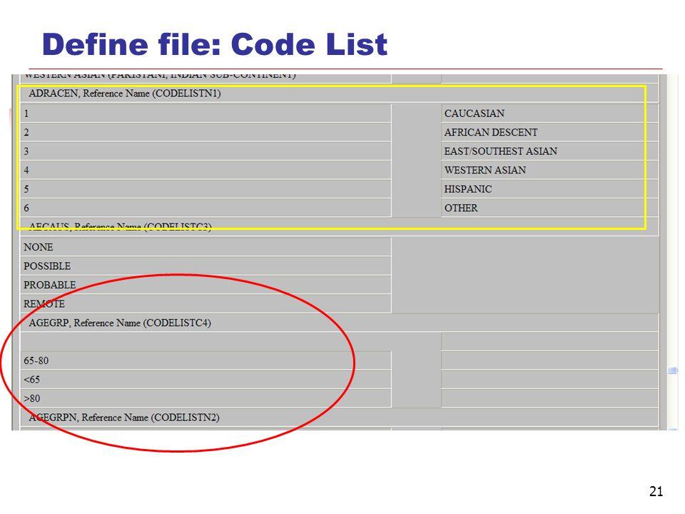 21 Define file: Code List