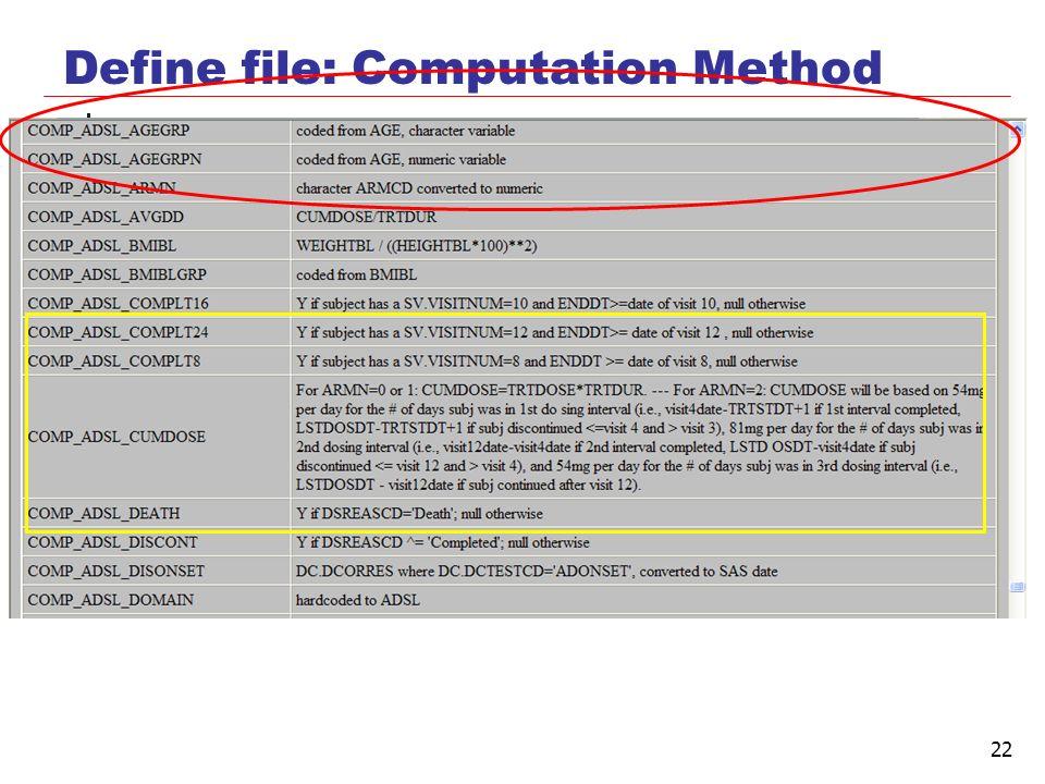 22 Define file: Computation Method