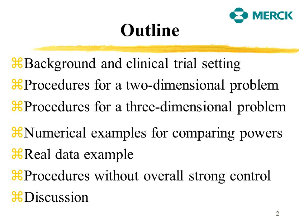 3 Background zMultiple primary and secondary endpoints are often simultaneously considered in Phase III trials.