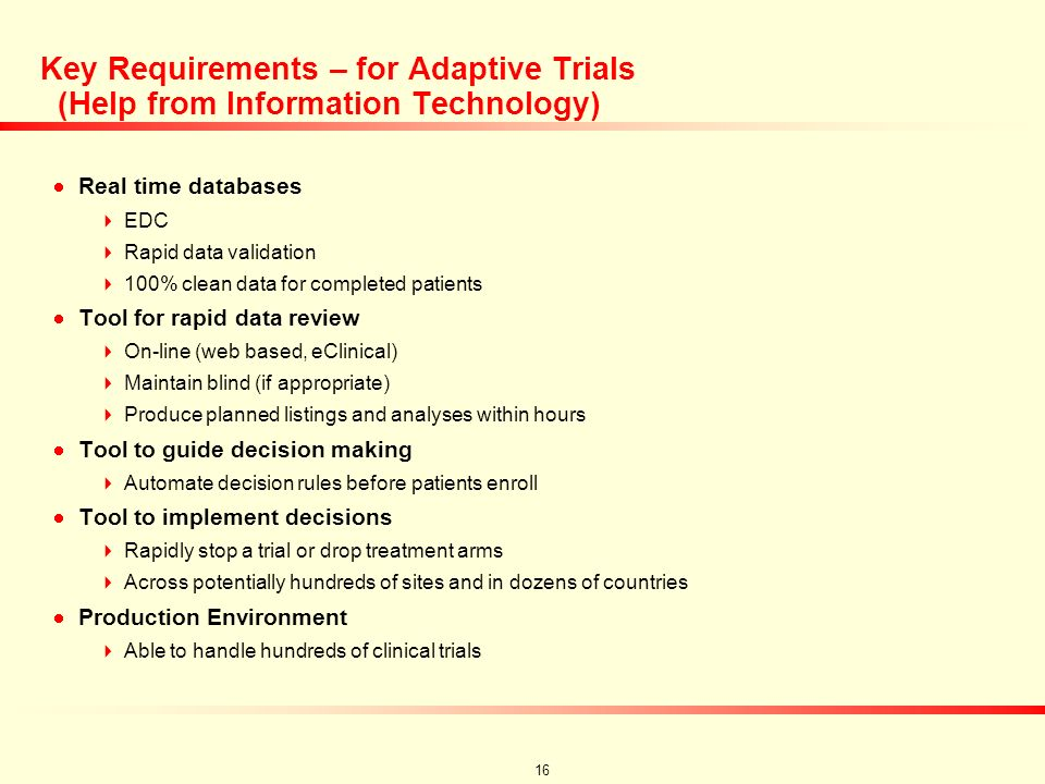15 The new clinical trial process (3-7 years) ---Early development----------Registration Development--------