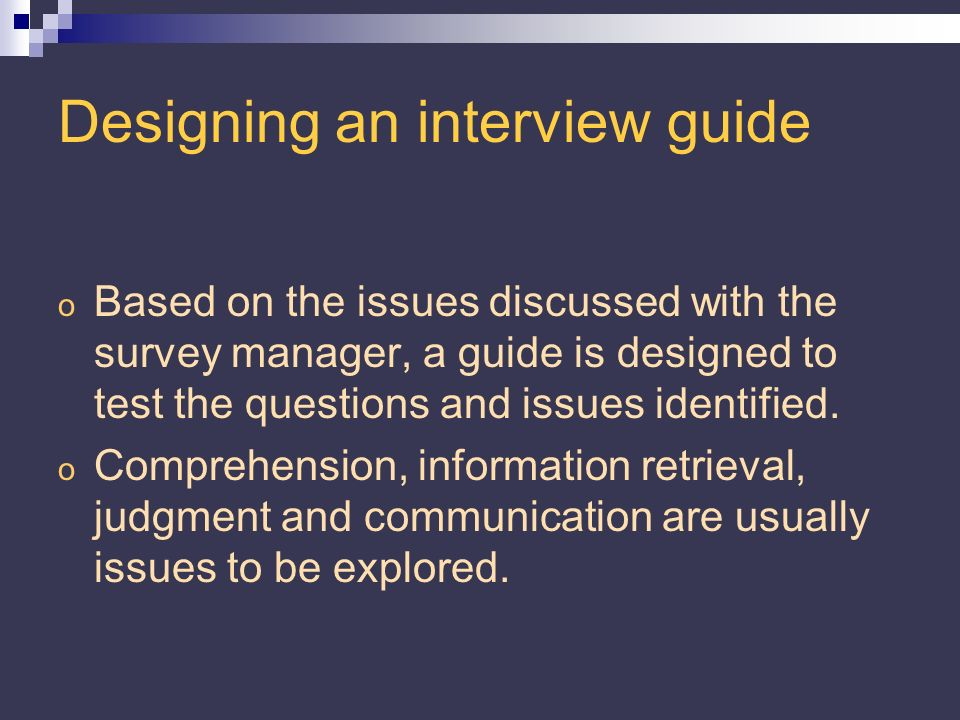 Cognitive interviewing applied to business surveys o The Unified Enterprise Survey (UES) began in 1997 with a pilot of a small number of industries and has continued to the present time where it now encompasses the majority of business surveys conducted by Statistics Canada.