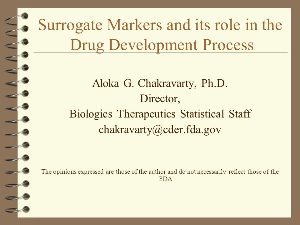 Outline 4 Definition and motivation 4 Biomarkers and Surrogate Endpoints – are these terms interchangeable.