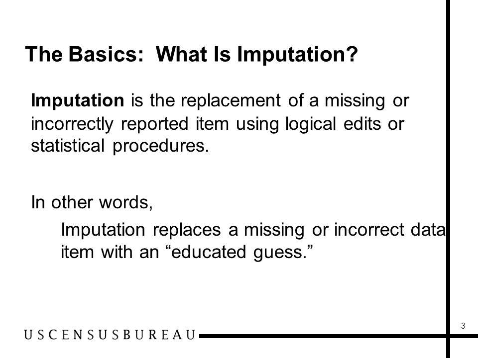 3 The Basics: What Is Imputation.
