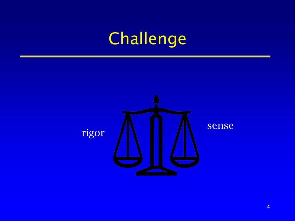 4 Challenge sense rigor