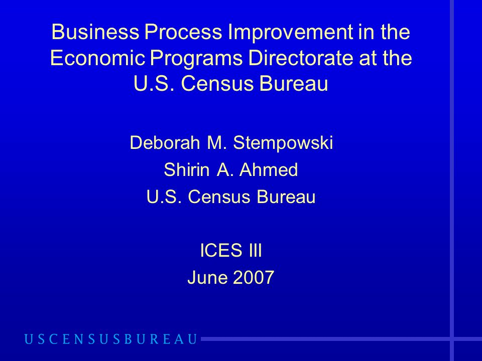 Business Process Improvement in the Economic Programs Directorate at the U.S.