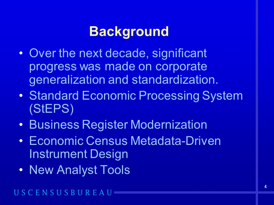 4 Background Over the next decade, significant progress was made on corporate generalization and standardization.