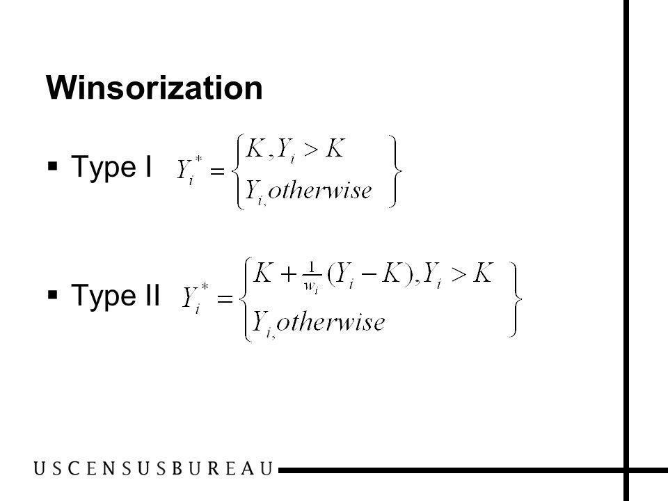 Winsorization Type I Type II