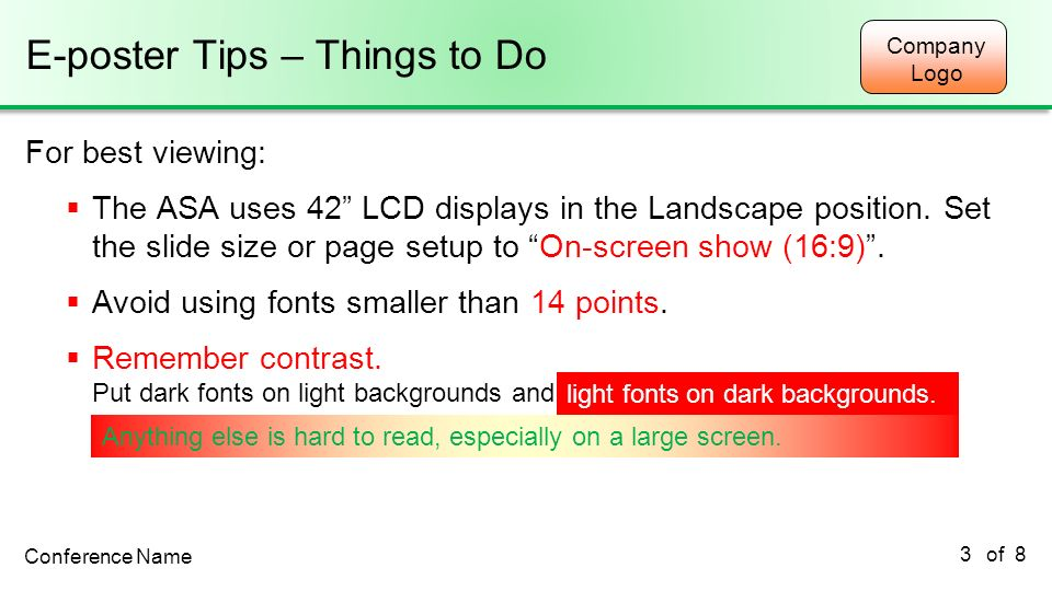 Company Logo of 8 E-poster Tips – Things to Do For best viewing: The ASA uses 42 LCD displays in the Landscape position. Set the slide size or page se