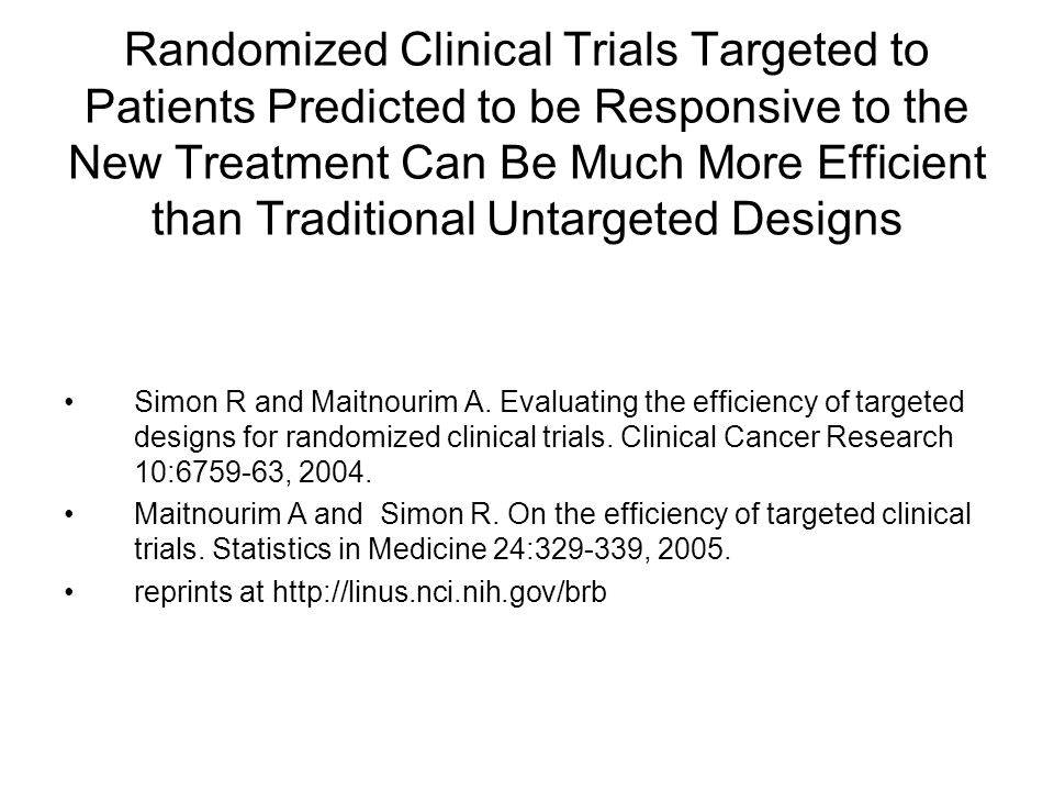 Randomized Clinical Trials Targeted to Patients Predicted to be Responsive to the New Treatment Can Be Much More Efficient than Traditional Untargeted