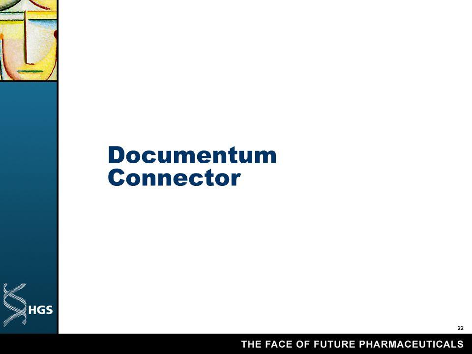 22 Documentum Connector