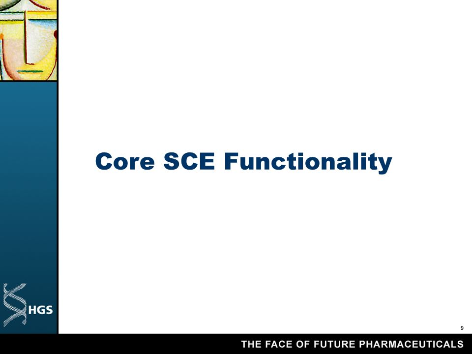 9 Core SCE Functionality