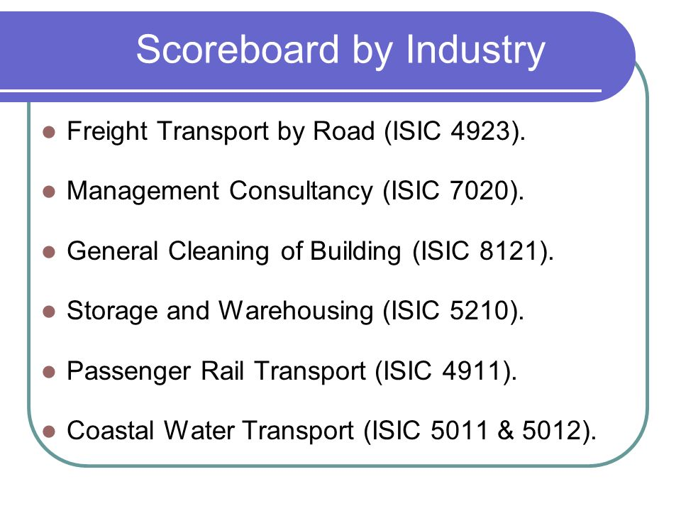 Scoreboard by Industry Freight Transport by Road (ISIC 4923).