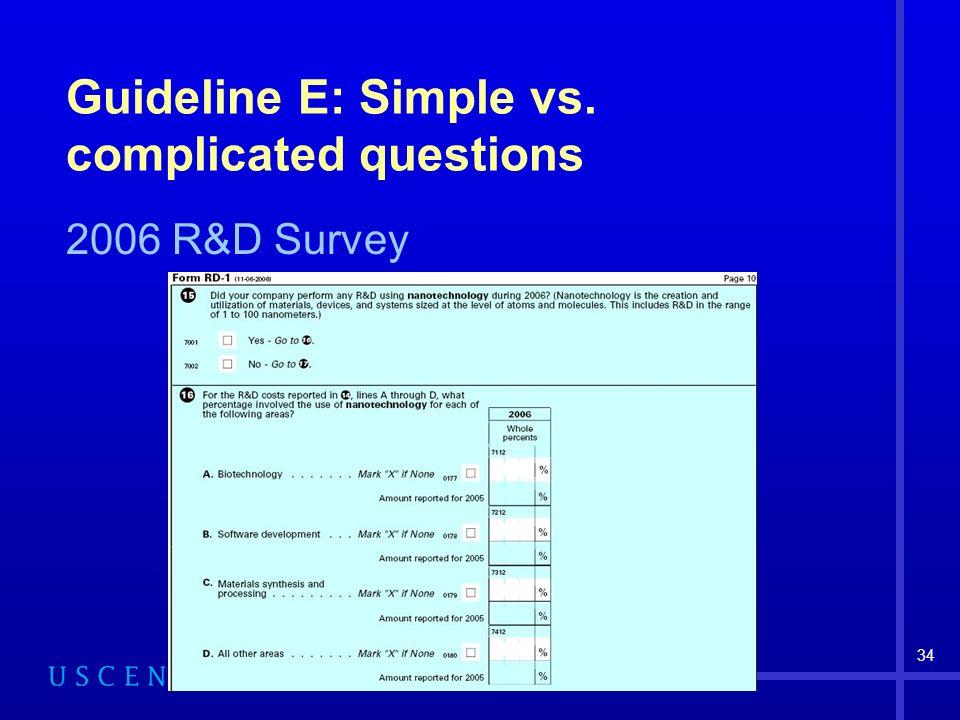 34 Guideline E: Simple vs. complicated questions 2006 R&D Survey