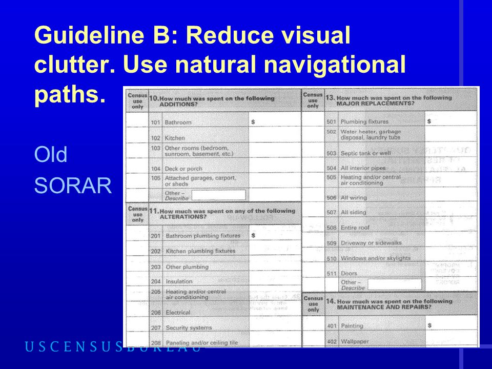 41 Guideline B: Reduce visual clutter. Use natural navigational paths. Old SORAR