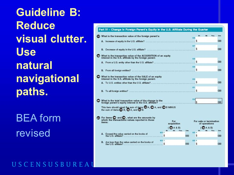 45 BEA form revised Guideline B: Reduce visual clutter. Use natural navigational paths.